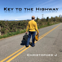 Christopher J. - Key to the Highway