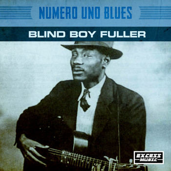 Blind Boy Fuller - Numero Uno Blues