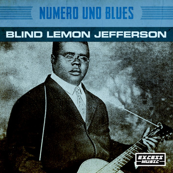 Blind Lemon Jefferson - Numero Uno Blues