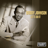Buddy Johnson - Let's Do It