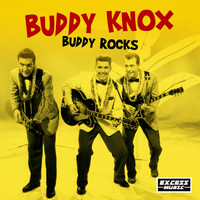 Buddy Knox - Buddy Rocks