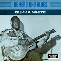 Bukka White - Numero Uno Blues