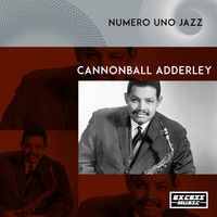 Cannonball Adderley - Numero Uno Jazz