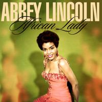Abbey Lincoln - African Lady