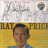 Ray Price - Talk to Your Heart