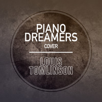 Piano Dreamers - Piano Dreamers Cover Louis Tomlinson (Instrumental)