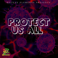 Rockaz Elements - Protect Us All