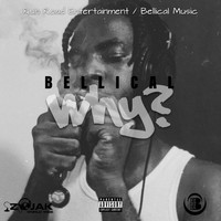 Bellical - Why (Explicit)