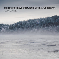 Taya Gaines featuring Bud Elkin & Company - Happy Holidays
