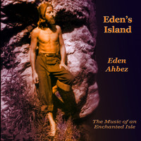 Eden Ahbez - Eden's Island (The Music of an Enchanted Isle)