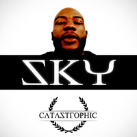 Catastrophic - Sky (Explicit)