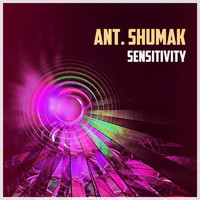 Ant. Shumak - Sensitivity