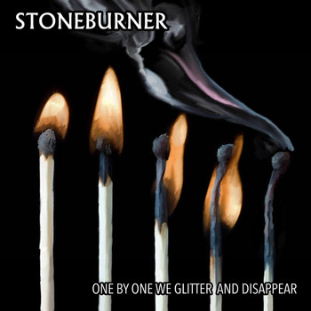 Stoneburner - One By One We Glitter And Disappear