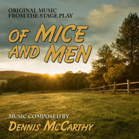 Dennis McCarthy - Of Mice And Men