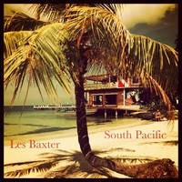 Les Baxter - South Pacific (Explicit)