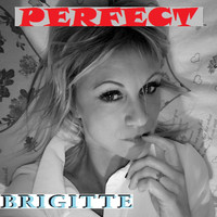 BRIGITTE - PERFECT (French Cover)