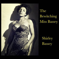 Shirley Bassey - The Bewitching Miss Bassey