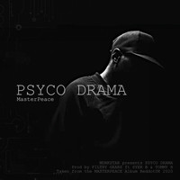 Monkstar featuring Syer B and Tommy B - Psyco Drama (Explicit)