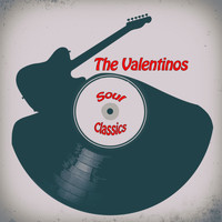 The Valentinos - Soul Classics