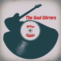 The Soul Stirrers - Soul Classics