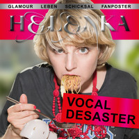 Helenka - Vocal Desaster