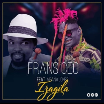 FRANS CEO featuring Mfana Jones - Izagila