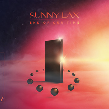 Sunny Lax - End Of Our Time