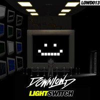 Downlowd - LIGHTSWITCH (Explicit)