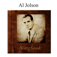 Al Jolson - The Al Jolson Songbook