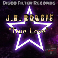 J.B. Boogie - True Love