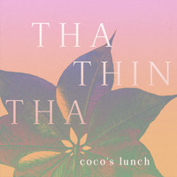 Coco's Lunch - Tha Thin Tha