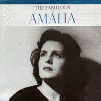 Amália Rodrigues - The Fabulous Amália