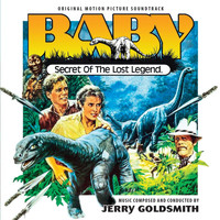 Jerry Goldsmith - Baby: Secret of the Lost Legend (Original Motion Picture Soundtrack)