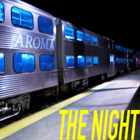 Aroma - The Night