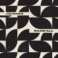 Joe Burns - Rainfall