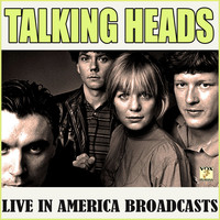 Talking Heads - Talking Heads Live in America Broadcasts (Live)