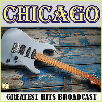 Chicago - Chicago Greatest Hits Records (Live)