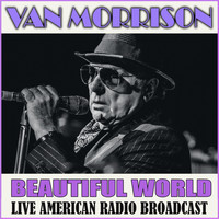 Van Morrison - Beautiful World (Live)