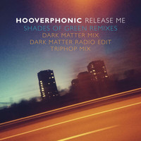 Hooverphonic - Release Me (Shades Of Green Remixes)