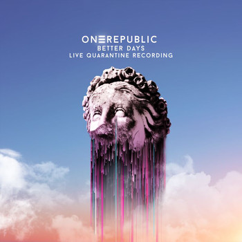 OneRepublic - Better Days (Live Quarantine Recording)