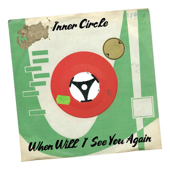 Inner Circle - When Will I See You Again
