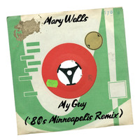Mary Wells - My Guy ('80s Minneapolis Remix)