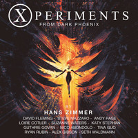 Hans Zimmer - Xperiments from Dark Phoenix (Original Score)