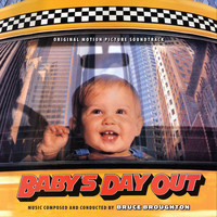 Bruce Broughton - Baby's Day Out (Original Motion Picture Soundtrack)