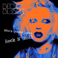 Beck Black - Who's Gonna Save Rock & Roll