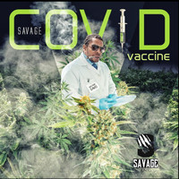 Savage - Covid Vaccine (Explicit)