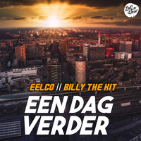 Eelco and Billy The Kit - Een Dag Verder