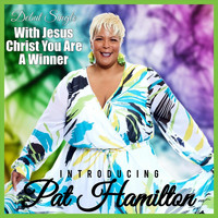 Pat Hamilton - With Jesus Christ You Are a Winner (Live)