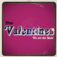 The Valentines - We Are the Band