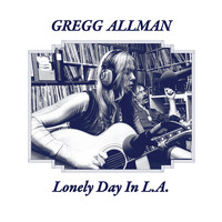 Gregg Allman - Lonely Day In L.A. (Complete KMET-FM Broadcast From 6th November 1974)